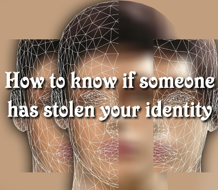 How to know if someone has stolen your identity
