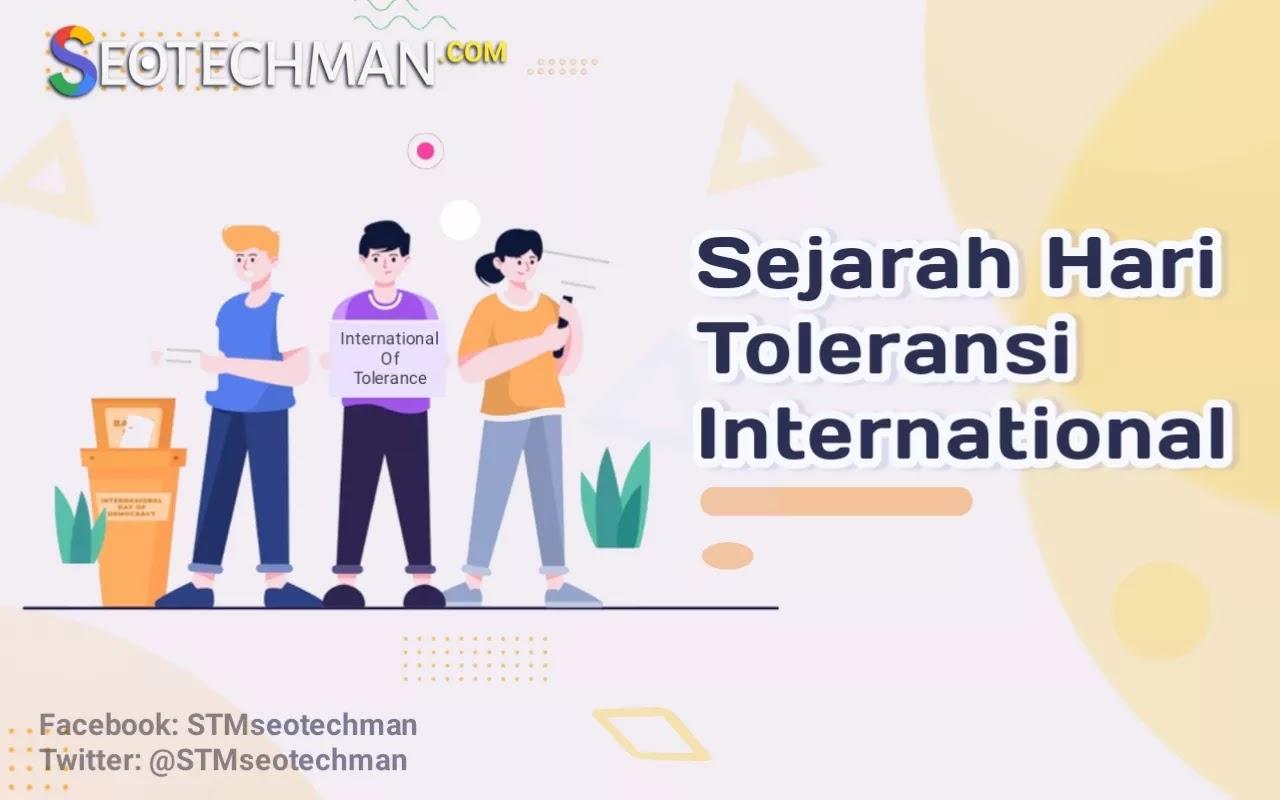 Sejarah Hari TOLERANSI INTERNASIONAL, yang Diperingati Setiap 16 November