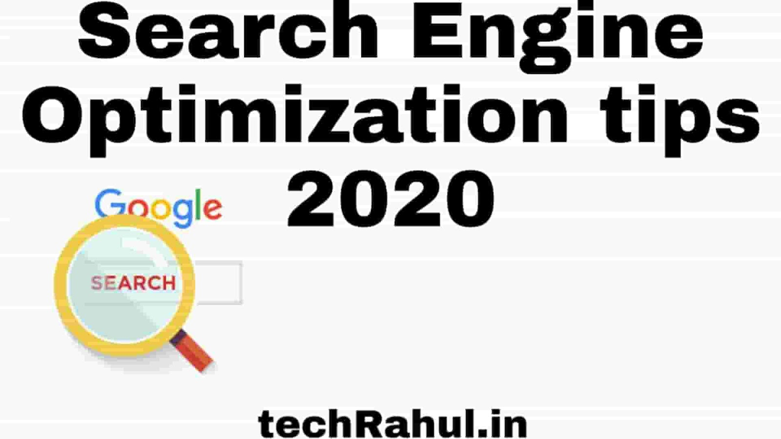 Search Engine Optimization tips 2020