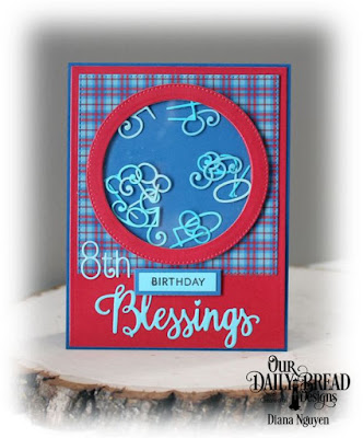 Our Daily Bread Designs, Numbers, Birthday, Many Blessings, Old Glory, Pierced Circles, Pierced Rectangles, Designed by Diana Nguyen