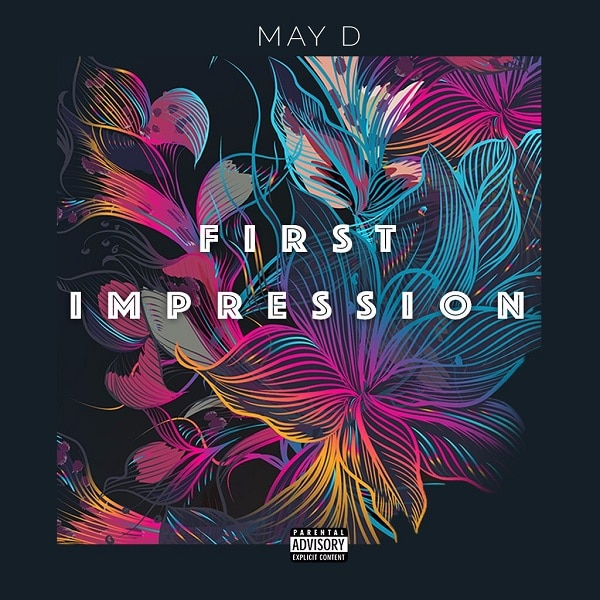 "May D – ""First Impression"" 
