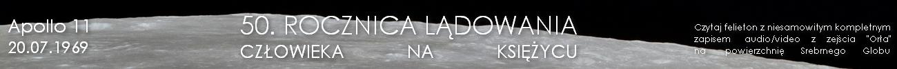 Apollo 11: 50. rocznica lądowania człowieka na Księżycu