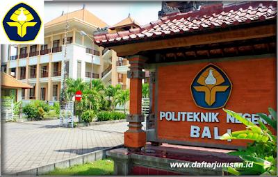 Daftar Jurusan dan Program Studi PNB Politeknik Negeri Bali