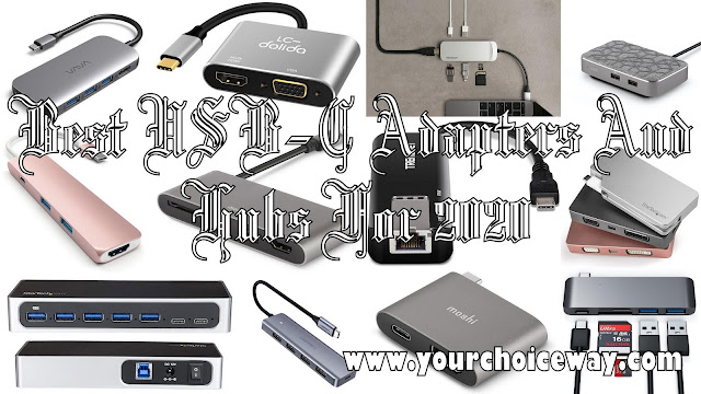 Best USB-C Adapters And Hubs For 2020