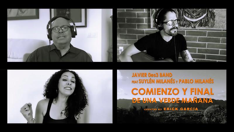 Javier Valdés 0es3 Band & Suylen Milanés & Pablo Milanés - ¨Comienzo y final de una verde mañana¨ - Videoclip - Director: Erick García.  Música. Cuba.