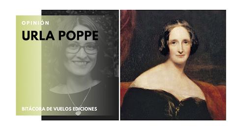 OPINIÓN Mary Shelley o la moderna Prometeo (primera parte) | Urla Poppe