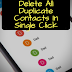 How to Delete Duplicate Contacts From your Android