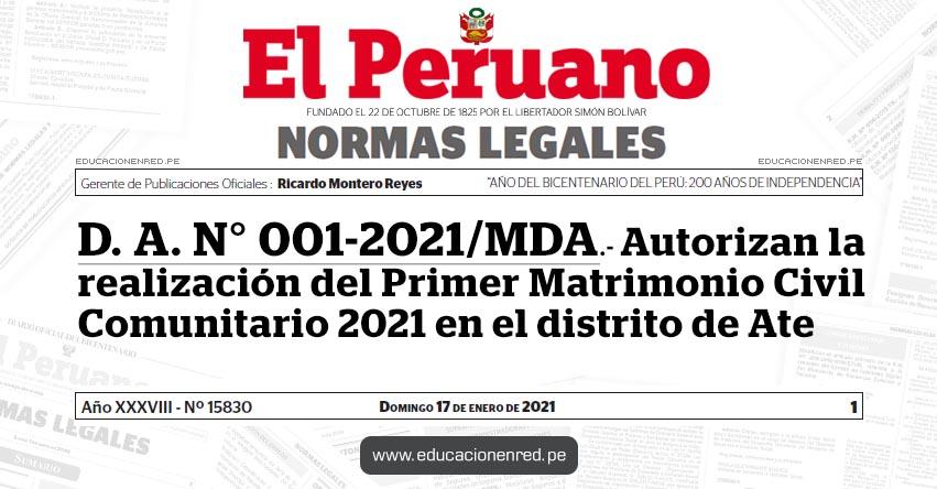 D. A. N° 001-2021/MDA.- Autorizan la realización del Primer Matrimonio Civil Comunitario 2021 en el distrito de Ate