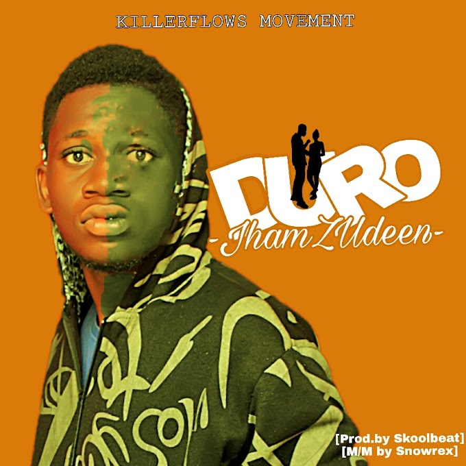 DOWNLOAD MP3: JhamZudeen - Duro