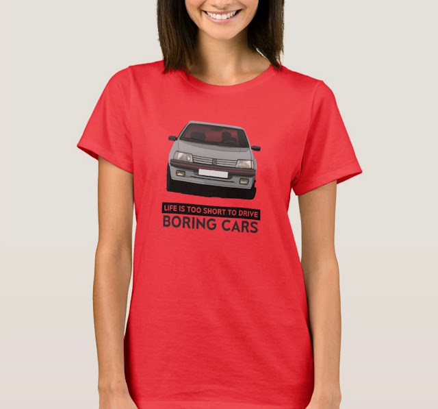 Life is too short to drive boring cars - with gray Peugeot 205 GTi - T-shirt