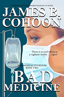 Bad Medicine - a fast paced thriller by James Cohoon - book promotion sites