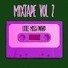 [Compilation] Little Miss Fword - Mixtape Vol. 2
