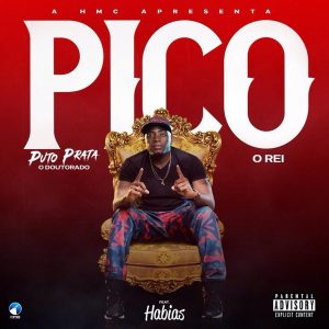 Puto Prata ft. Dj Habias - Pico (Afro House) [Download] mp3
