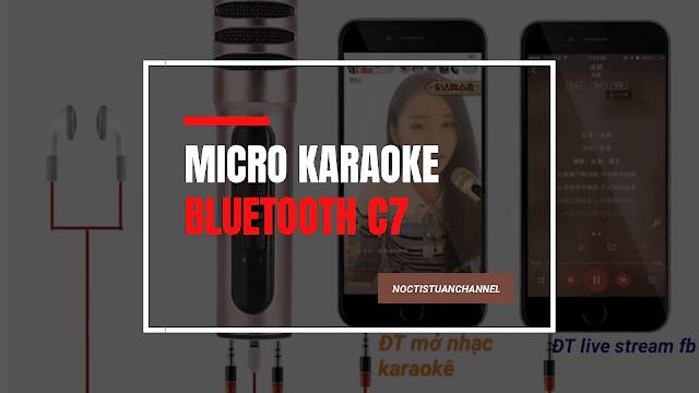 Micro karaoke bluetooth ba trong một C7 Giá tiền trăm nhưng chất năng đầy đủ