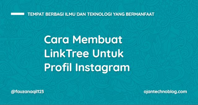 Cara Membuat LinkTree Untuk Profil Instagram
