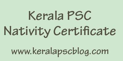 Kerala PSC Nativity Certificate Format
