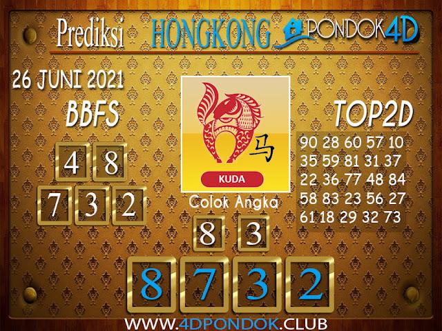 Prediksi Togel HONGKONG PONDOK4D 26 JUNI 2021