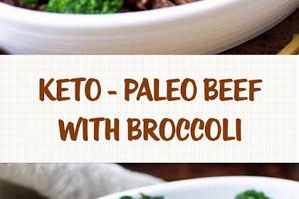 KETO - PALEO BEEF WITH BROCCOLI