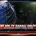 YENİ BİR TV KANALI GELİYOR