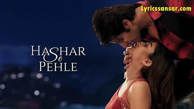 Hashar Se Pehle Lyrics - Toshi   HTPK (Hume Tumse Pyaar Kitna)
