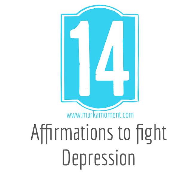14 Affirmations to fight Depression