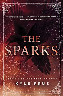 The Sparks - an epic YA fantasy by Kyle Prue