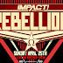 Previa Impact Wrestling Rebellion 2021