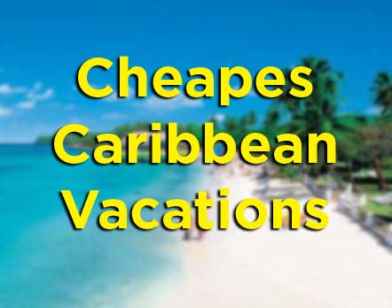 Cheapest Caribbean Vacations List Vacation - Cheapest caribbean vacation