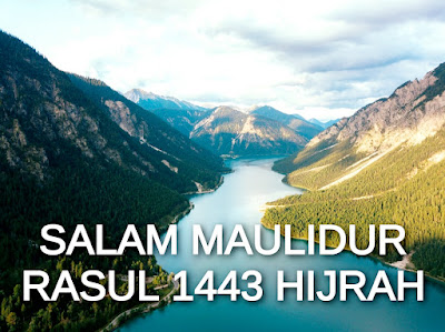 Salam Maulidur Rasul 19 Oktober 2021 Bersamaan 12 Rabi'ulawal 1443 Hijrah