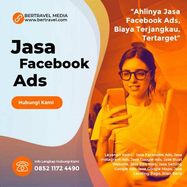 Rekomendasi Jasa Facebook Ads Iklan FB Ads Kuala Tungkal oleh Bertravel Media
