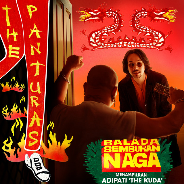 "The Panturas - ""Balada Semburan Naga"""