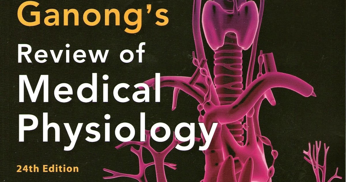Ganongs Review Of Medical Physiology Pdf