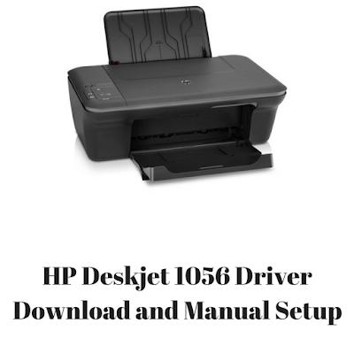 HP Deskjet 1056 Driver Download and Manual Setup