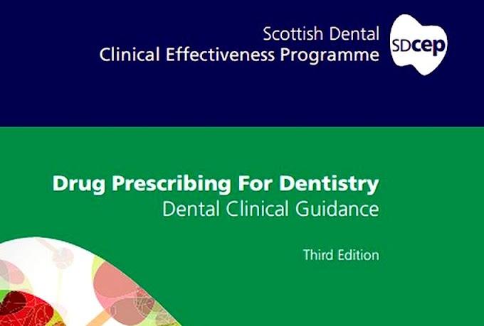 DENTAL CLINICAL GUIDANCE: Drug Prescribing For Dentistry - Scottish Dental