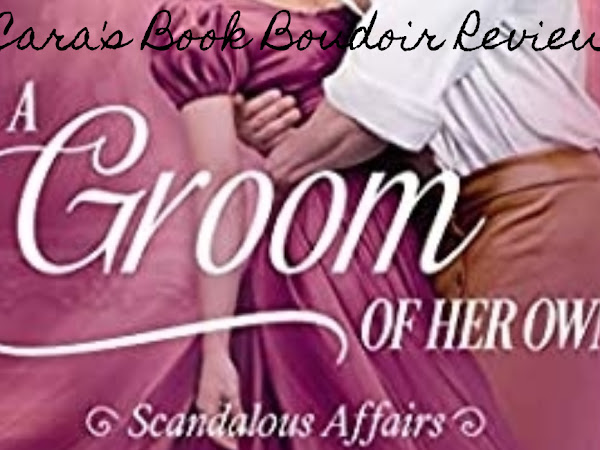 A Groom of Her Own by Christi Caldwell Review