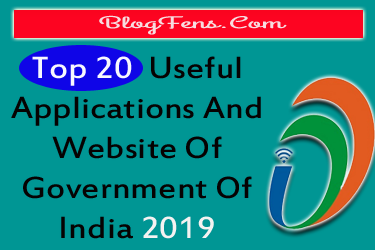 Top 20 Useful Applications And Website Of Government Of India 2019