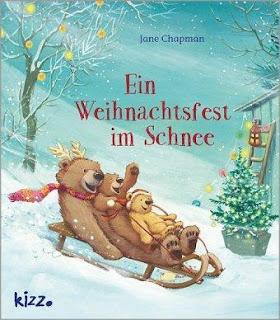 Ein Weihnachtsfest im Schnee ; Jane Chapman ; Kizz Herter Verlag