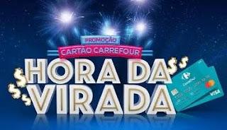 Cadastrar Promoção Hora da Virada Carrefour Cartão 50 Mil Reais e Vales-Compras