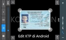 Cara mengedit KTP dan SIM hasil scan di HP Android
