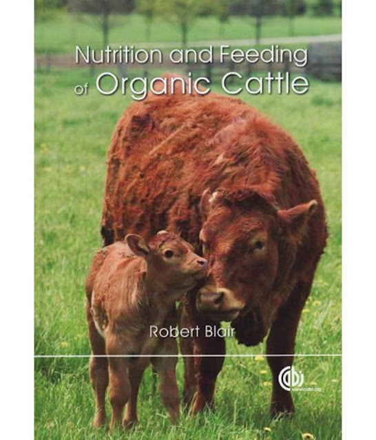 Nutrition and Feeding of Organic Cattle  - WWW.VETBOOKSTORE.COM