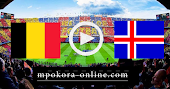نتيجة مباراة أيسلندا وبلجيكا بث مباشر كورة اون لاين 14-10-2020 دوري الأمم الأوروبية