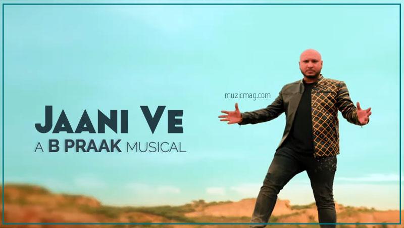 Jaani Ve Title Song - B Praak