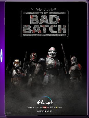 Star Wars: The Bad Batch (2021) Temporada 1 [07/16] [WEB-DL 1080p 60FPS] Latino [Google Drive]