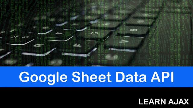 Google Sheet Data API JSON AJAX
