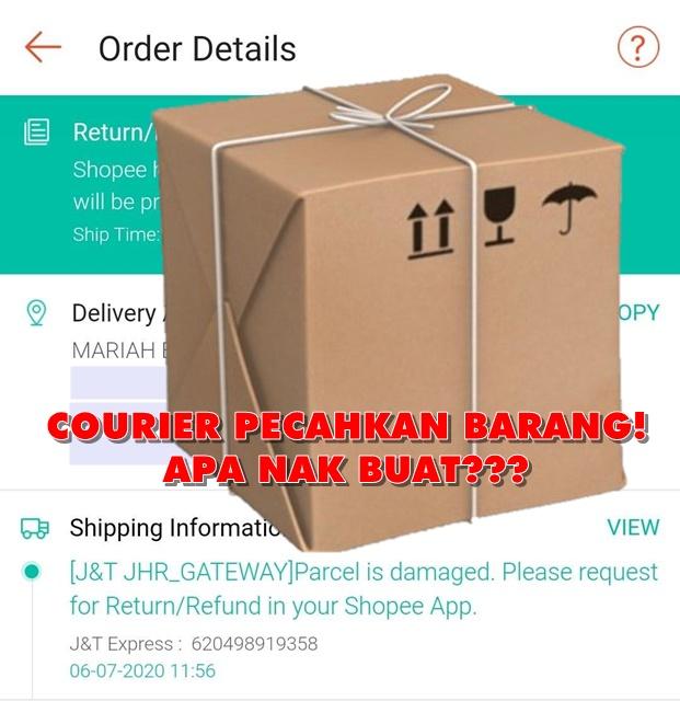 Cara Claim Parcel Pecah/Rosak dari J&T Ekspress dan Shopee
