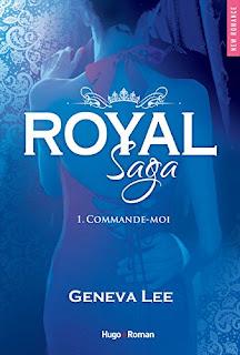 http://lachroniquedespassions.blogspot.fr/2016/02/royal-saga-saison-1-commande-moi-de.html