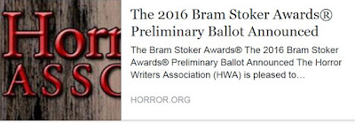 http://horror.org/2016-bram-stoker-awards-preliminary-ballot-announced/
