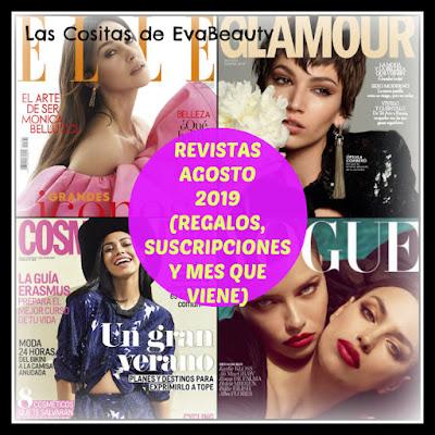 Revistas Agosto 2019 (Regalos, Suscripciones y mes que viene)