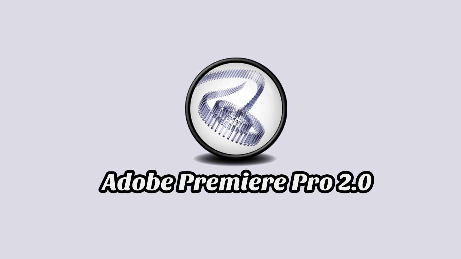 Daftar Isi Adobe Premiere Pro 2.0
