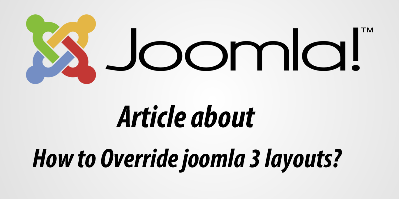 how to overrides joomla 3 layouts